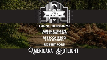 Young Heirlooms presents Americana Spotlight
